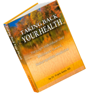 """Taking Back Your Health"" NEW eBook by Dr. Aieta"